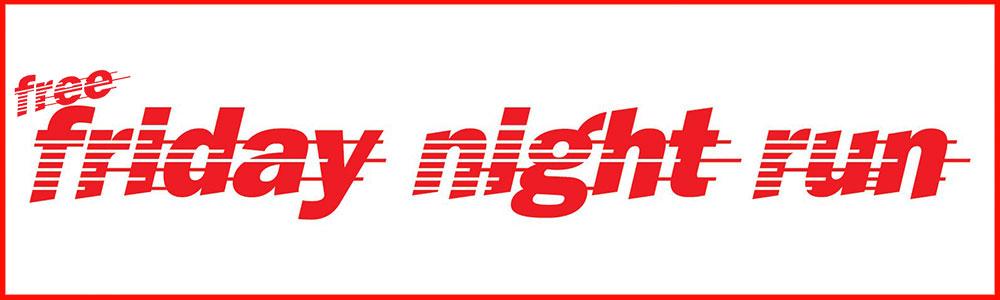 Free Friday Night run
